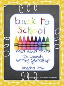 Free: List of Read Aloud Texts for Launching Grades 3-6 Wr