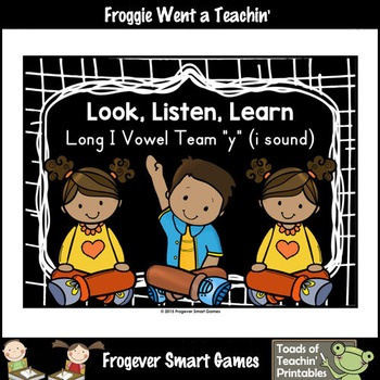 Vowel Team Posters--Look, Listen, Learn Long I Vowel Team /y/ (i sound)