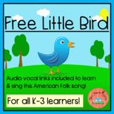 Free Little Bird-  An American Folk Song for the Elementary Classroom!