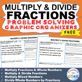Free MULTIPLY AND DIVIDE FRACTIONS Word Problems with Graphic Organizer