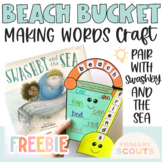 Free Making Words Bucket and Shovel Craft, Swashby and the Sea