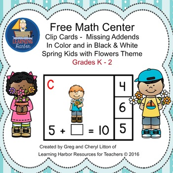 Free - Math Center Missing Addends Spring Kids with Flowers Theme