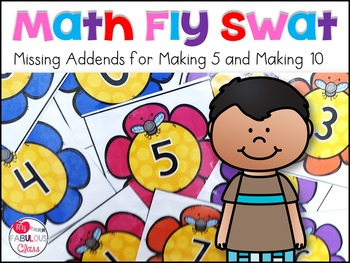 Free Math Fly Swat for Missing Addends 5 and 10