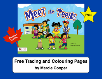 Free Meet the Teens Tracing and Colouring Pages - Canadian Spelling