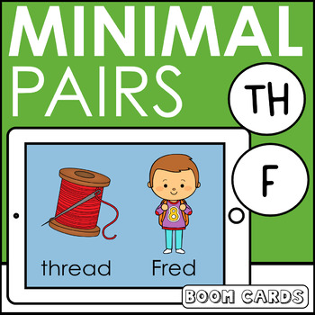 Free Minimal Pairs TH vs. F Boom Cards | Articulation | Speech