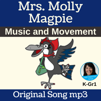 "Free Movement Classroom Song | ""Mrs. Molly Magpie"" by Lisa Gillam 