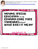 Free: Moving the Common Core State Standards (ELA) into Special Education
