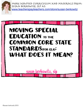 Free: Moving the Common Core State Standards (ELA) into Sp