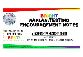 Free NAPLAN or Testing Encouragement Notes - Bright Theme