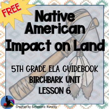 Louisiana Guidebook 2.0 5th Birchbark Unit Lesson 6: Native Americans Impact