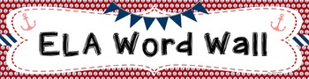 ELA & Math Word Wall Banners - Nautical