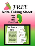 Free Note Taking Sheet for Sentence Unit PowerPoint
