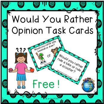 Free Opinion Would You Rather Task Cards