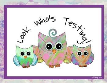 Free Owl Testing Sign