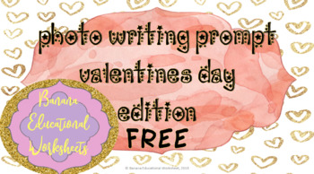 Free Photo Writing Prompt , Valentines Day Edition