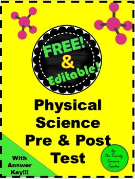 Free Physical Science Pre & Post Test