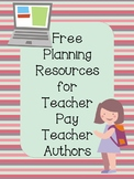 Free Planning  Resources for  Teacher Pay Teacher Authors