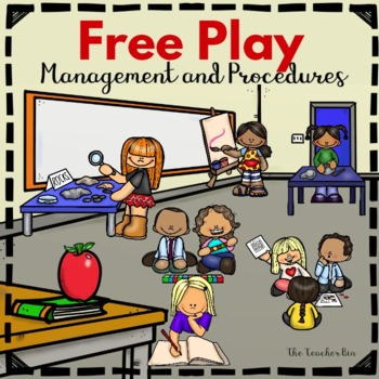 Free Play Management and Procedures