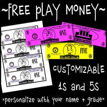 Free Play Money - Customizable 1s & 5s for Classroom Cash & Token Economy