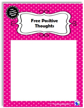 Free Positive Thoughts Signs- Ledger and Letter Size