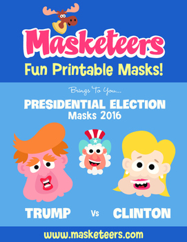 Free Presidential Election Masks - Trump Vs Clinton!