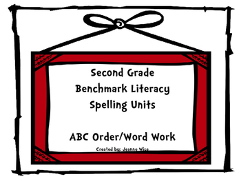 Free Preview: Second Grade Benchmark Literacy Spelling ABC Order/Work Work
