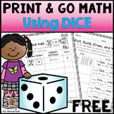 Free Print and Go Math Using Dice | Distance Learning