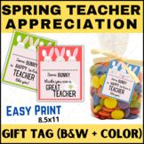Teacher Appreciation Gift Tags (Spring, April, Bunny, Easter) FREEBIE