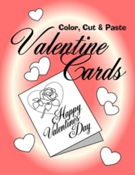 Free Printable Valentine Coloring Cards:  Color, Cut and Paste Pages