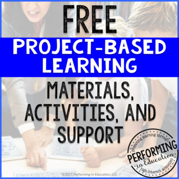 Free Project-Based Learning Materials, Activities, and Support