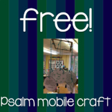 Free!  Psalm Mobile Craft