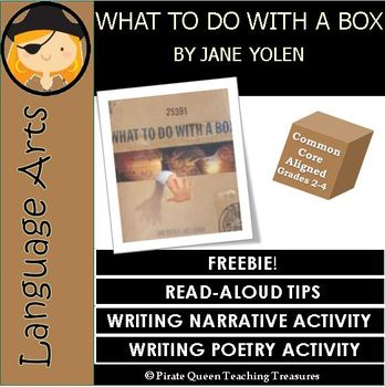 Free Read-Aloud and Writing Activities for WHAT TO DO WITH A BOX by Jane Yolen