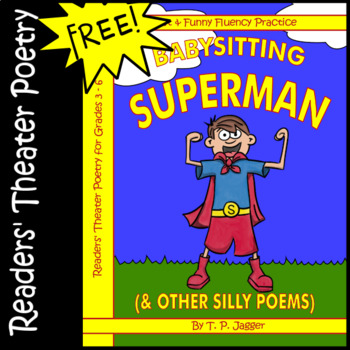Free Readers' Theatre Poetry: Babysitting Superman (& Other Silly Poems)