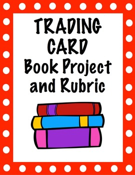 Free Reading Book Trading Card Project and Rubric