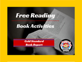 Free-Reading Book Project: The Gold Standard Book Report