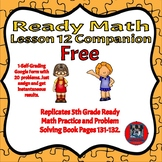 Free-Ready Math-Lesson 12-Practice and Problems Solving Pages 131-132-Companion