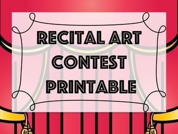 Free! Recital Art Contest Printable