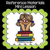 Reference Materials Mini Lesson