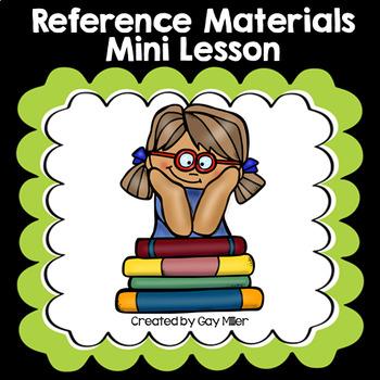 Reference Materials Mini Lesson