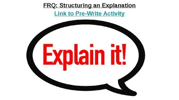 Free Response Question: Structuring an Explanation