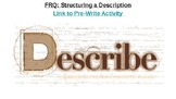 Free Response Question: Structuring a Description