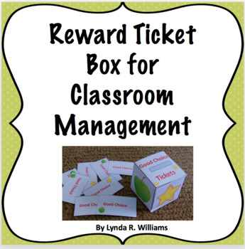 Free Reward Box  and Tickets For Classroom Management