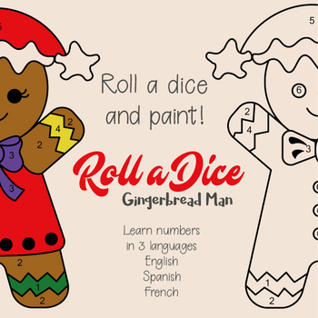 Free Roll a Dice Gingerbread Man Game Printable 3 languages spanish french