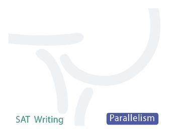 Free SAT Writing Notes: Parallelism