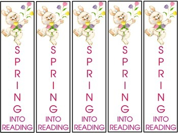 """Free! """"SPRING INTO READING"""" Bookmarks for Easter or Spring"""