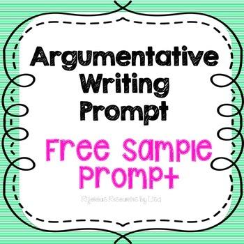 FREE - Sample Argumentative Writing Prompt