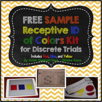 Free Sample Discrete Trial Kit: Receptive ID of Colors (Autism, ABA)