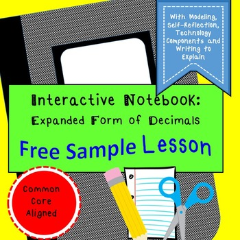 Free Sample Interactive Notebook Lesson:Writing Decimal Numbers in Expanded Form