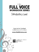 Free Sample Lessons from the FULL VOICE Workbook Series