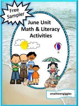 Free Sampler: June Unit Math and Literacy Worksheets Summer School